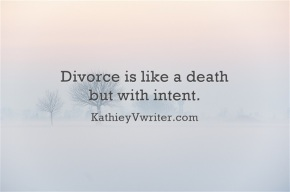 Quote by KathieyV…Divorce
