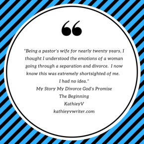 Quote from my book, My Story My Divorce God'sPromise