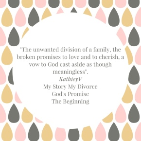Quote from My Story My Divorce God's Promise…The Beginning