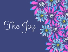 "Finding Joy in July 2017 ""The Joy"""