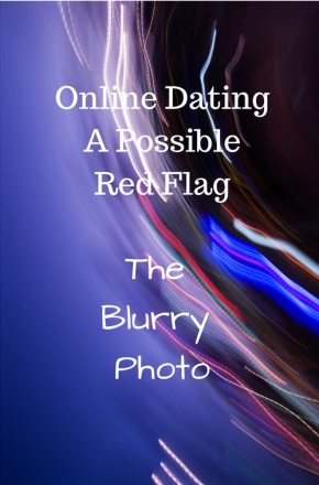 Welcome to the World of Online Dating…Red Flags